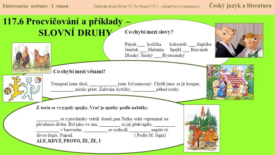 117.6 Procvičování a příklady – SLOVNÍ DRUHY Elektronická učebnice - I.