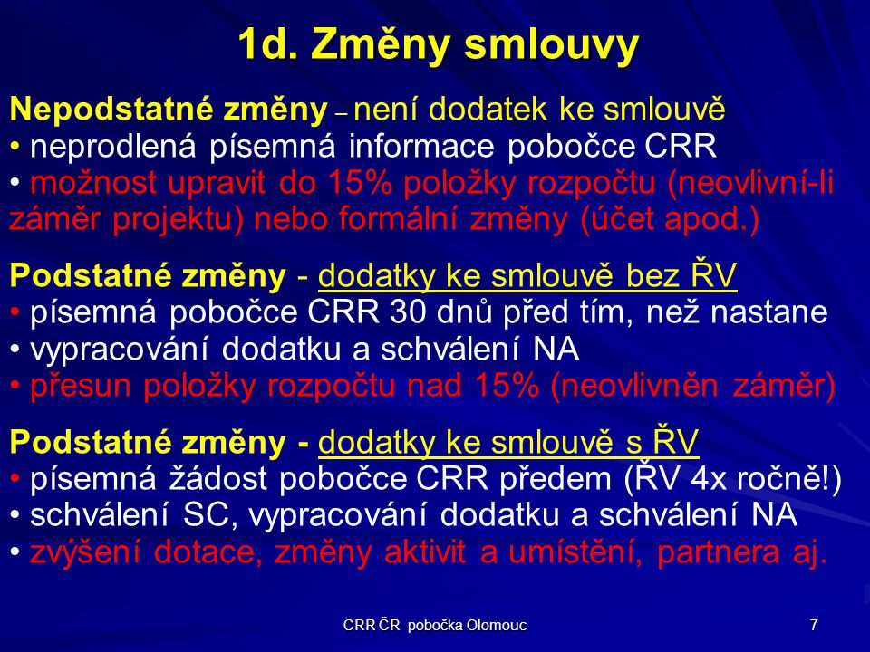 CRR ČR pobočka Olomouc 7 1d.