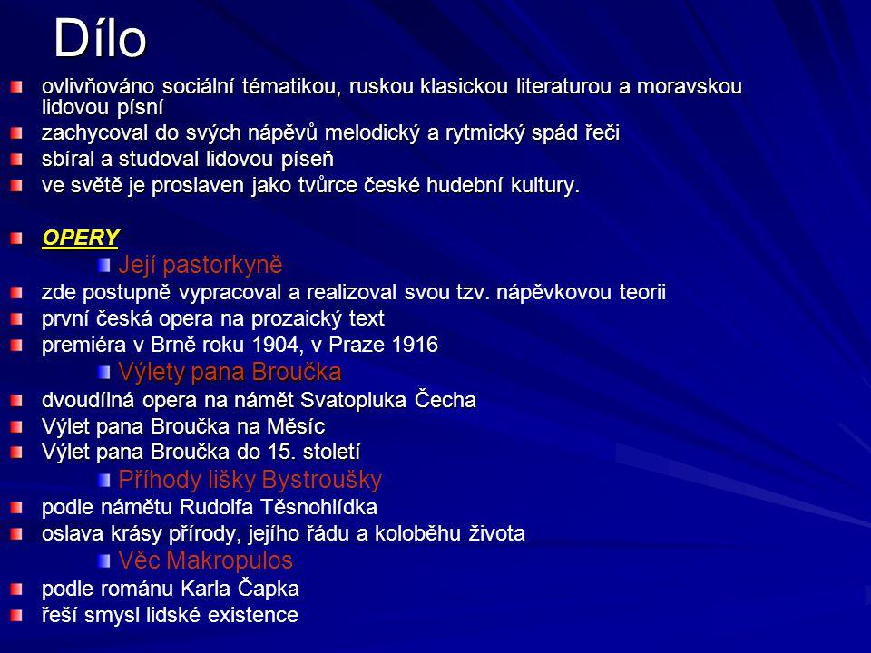 Dílo ovlivňováno sociální tématikou, ruskou klasickou literaturou a moravskou lidovou písní zachycoval do svých nápěvů melodický a rytmický spád řeči