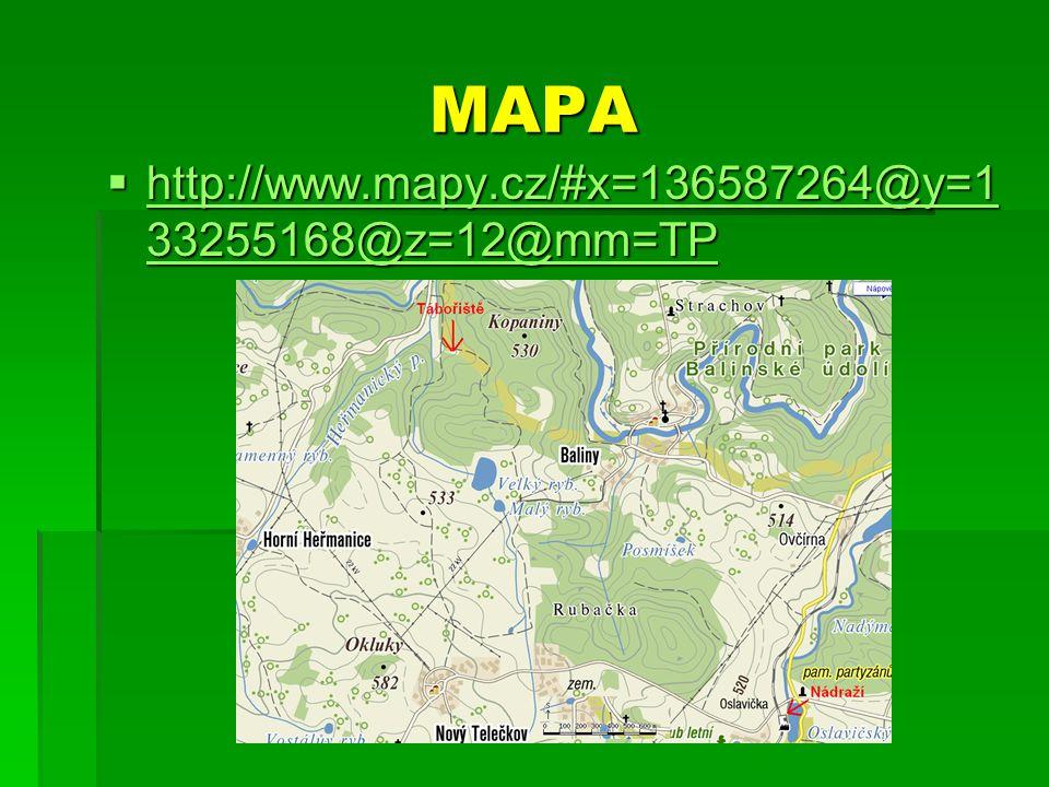 MAPA  http://www.mapy.cz/#x=136587264@y=1 33255168@z=12@mm=TP http://www.mapy.cz/#x=136587264@y=1 33255168@z=12@mm=TP http://www.mapy.cz/#x=136587264@y=1 33255168@z=12@mm=TP