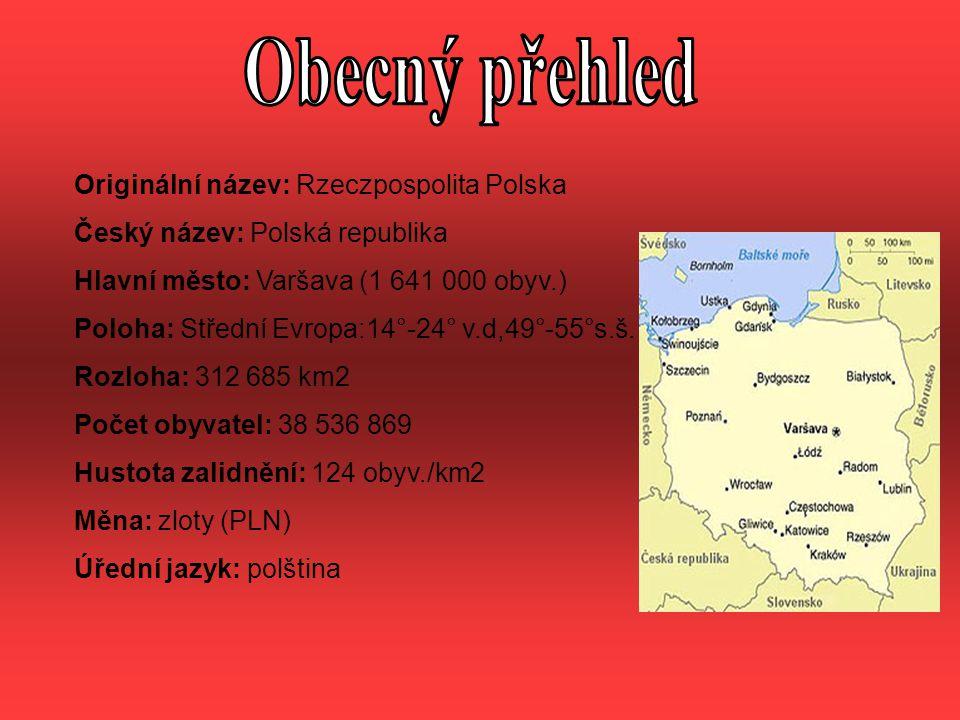 Klima: mírný pás Krajina: převážně nížinatá, nadmořská výška do 200 m Povrch: lesy mírného pásu a jezera ledovcového původu Severní oblasti: mořské podnebí, jinak klimatické podmínky jako u nás Nížiny: Středopolské nížiny Slezská nížina Mazovská nížina Vysočiny: Malopolská vysočina Hornoslezská vysočina Lublinská vysočina Pohoří: Sudety Karpaty (největší část Tatry - Rysy 2499 m.n.m.) Bieszczady (nejvyšší vrchol Tarnica - 1343 m.n.m.) Oravské Beskydy (Babia hora – 1729 m.n.m.)