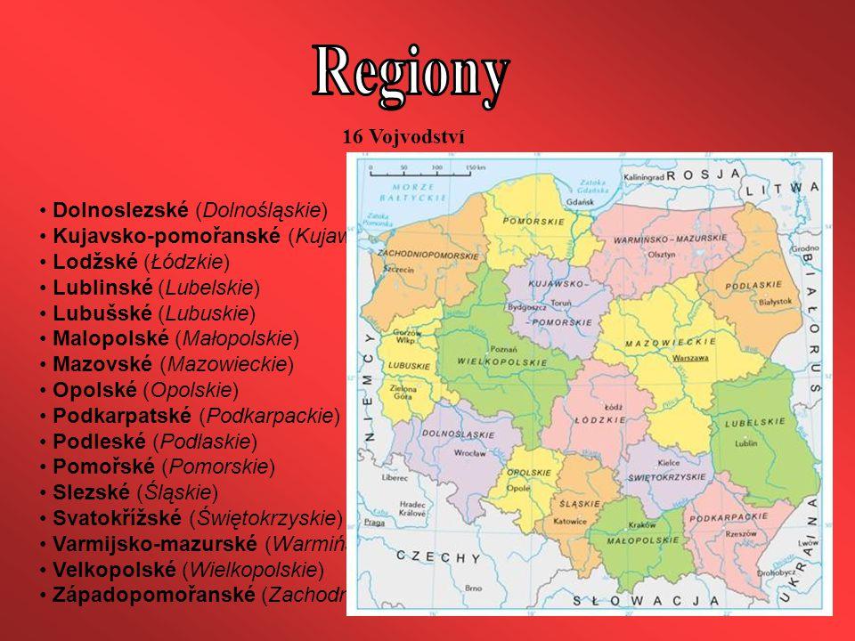 Dolnoslezské (Dolnośląskie) Kujavsko-pomořanské (Kujawsko-pomorskie) Lodžské (Łódzkie) Lublinské (Lubelskie) Lubušské (Lubuskie) Malopolské (Małopolsk