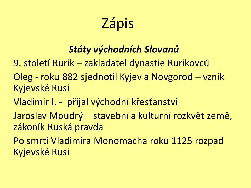 Zápis Státy východních Slovanů 9.