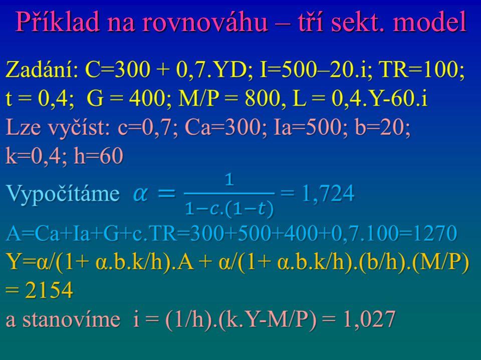 Příklad na rovnováhu – tří sekt. model