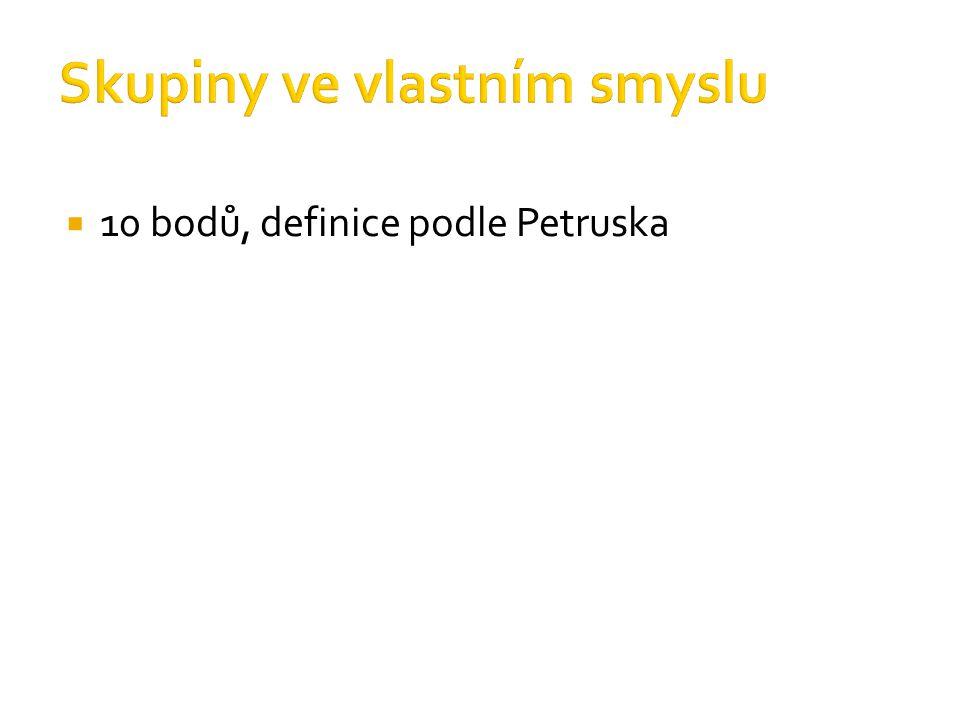  10 bodů, definice podle Petruska