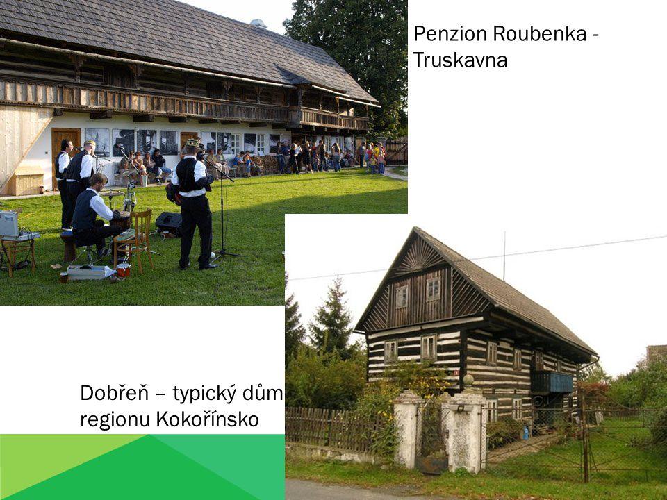Penzion Roubenka - Truskavna Dobřeň – typický dům regionu Kokořínsko