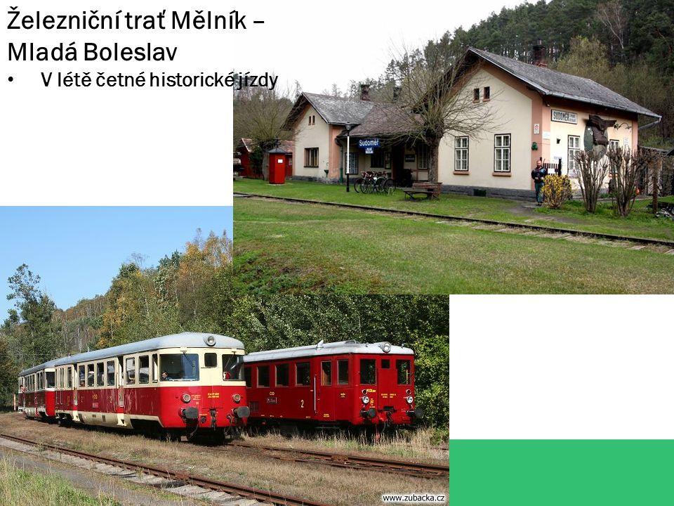 Železniční trať Mělník – Mladá Boleslav V létě četné historické jízdy