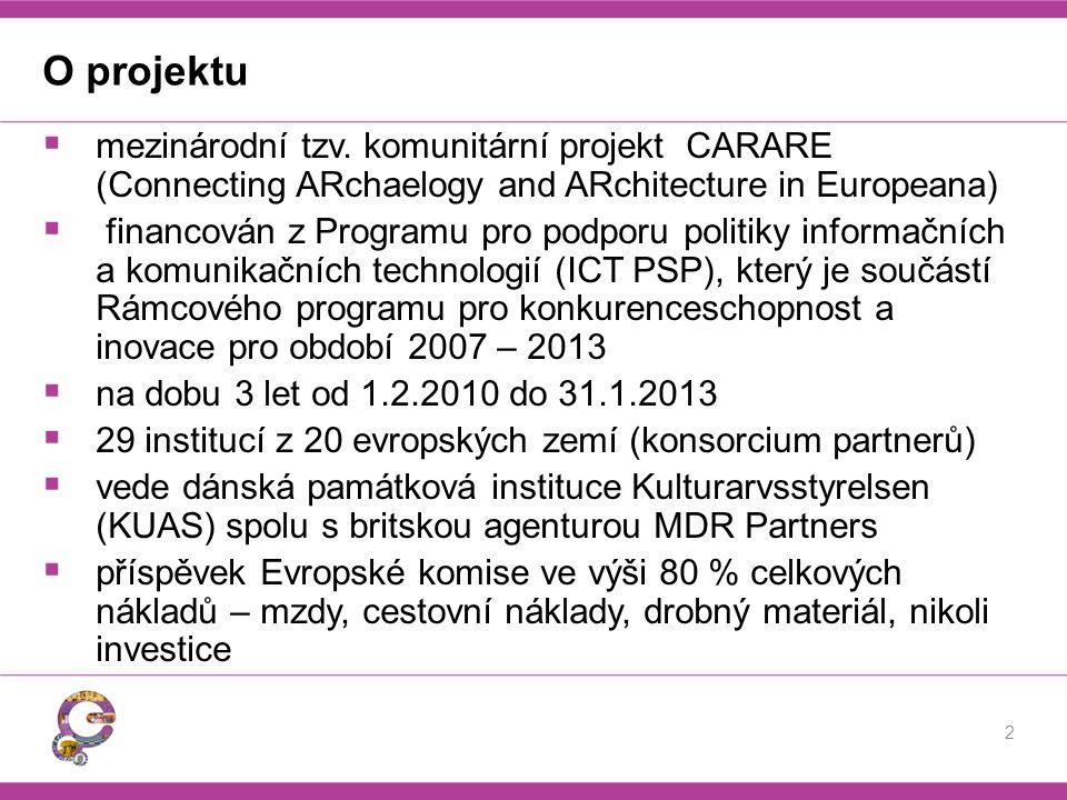 O projektu  mezinárodní tzv. komunitární projekt CARARE (Connecting ARchaelogy and ARchitecture in Europeana)  financován z Programu pro podporu pol