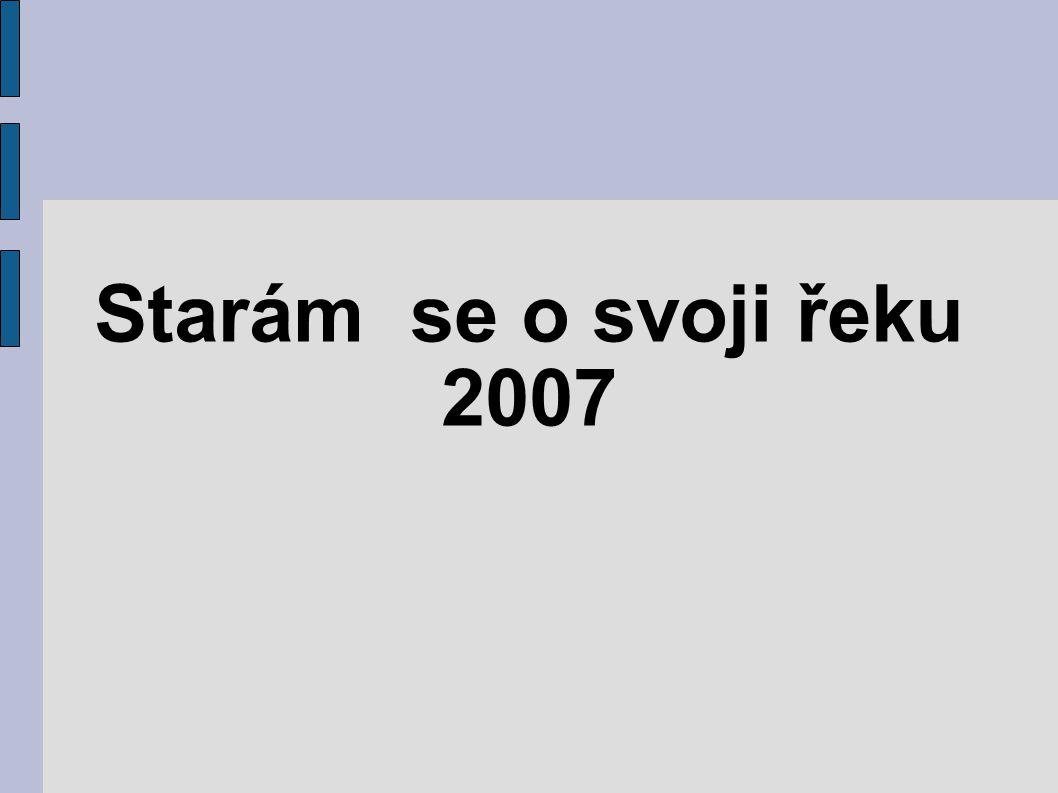 Starám se o svoji řeku 2007