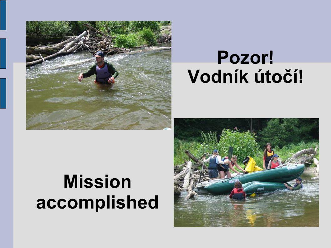 Pozor! Vodník útočí! Mission accomplished