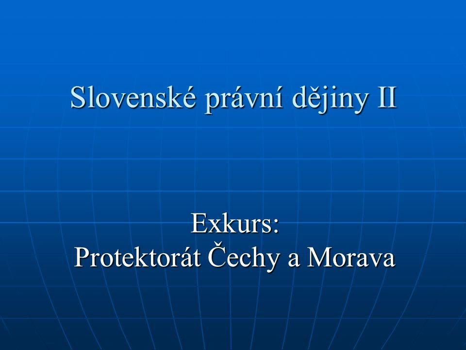 Vznik Protektorátu Výnos vůdce a říšského kancléře o zřízení Protektorátu Čechy a Morava (č.