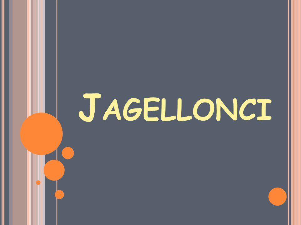 J AGELLONCI