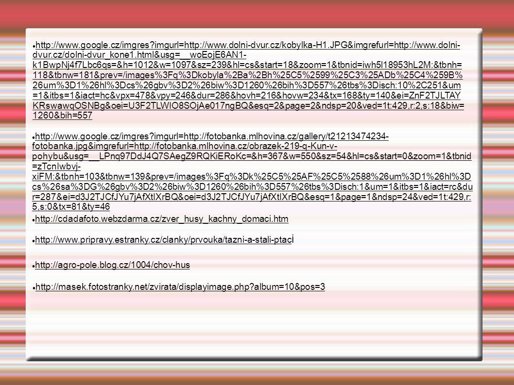 http://www.google.cz/imgres?imgurl=http://www.dolni-dvur.cz/kobylka-H1.JPG&imgrefurl=http://www.dolni- dvur.cz/dolni-dvur_kone1.html&usg=__woEojE6AN1-