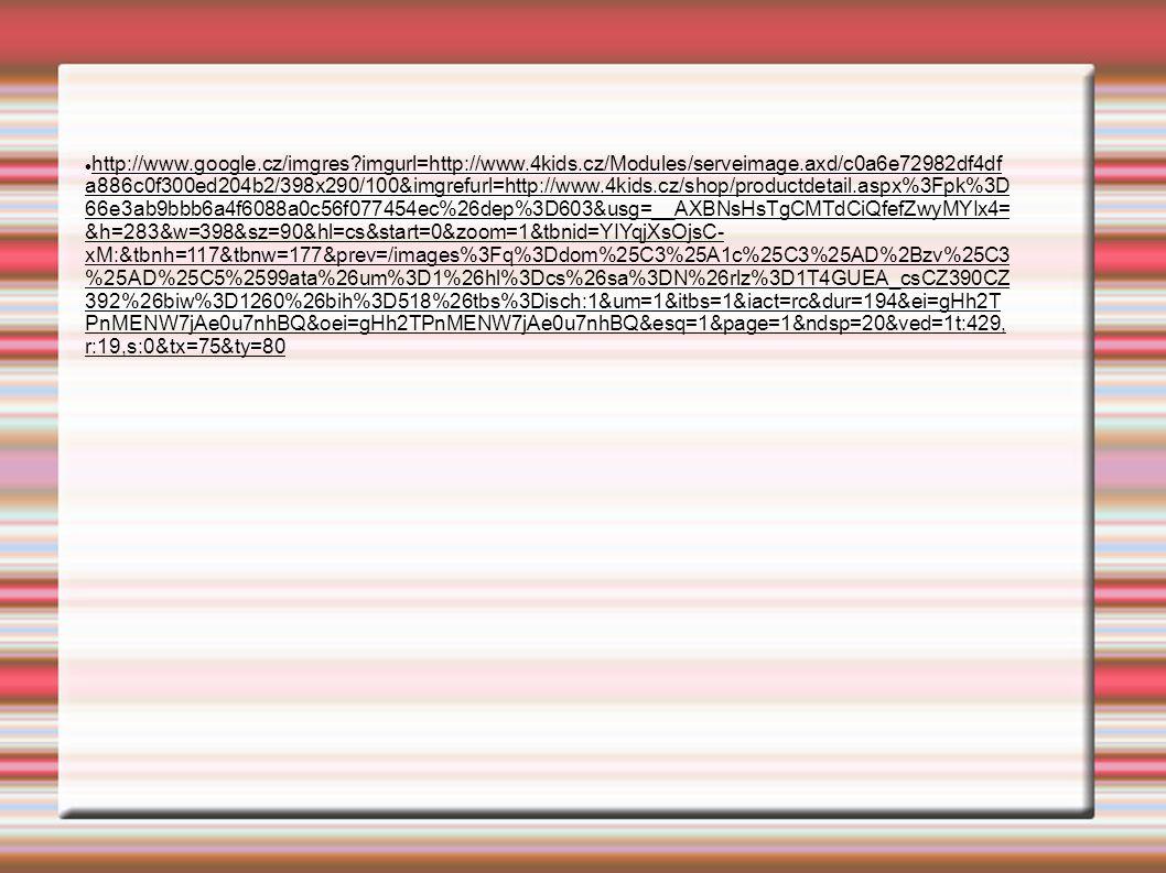 http://www.google.cz/imgres?imgurl=http://www.4kids.cz/Modules/serveimage.axd/c0a6e72982df4df a886c0f300ed204b2/398x290/100&imgrefurl=http://www.4kids