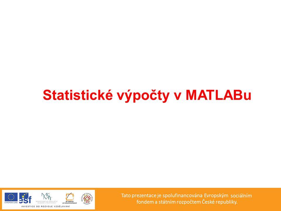 Statistické výpočty v MATLABu