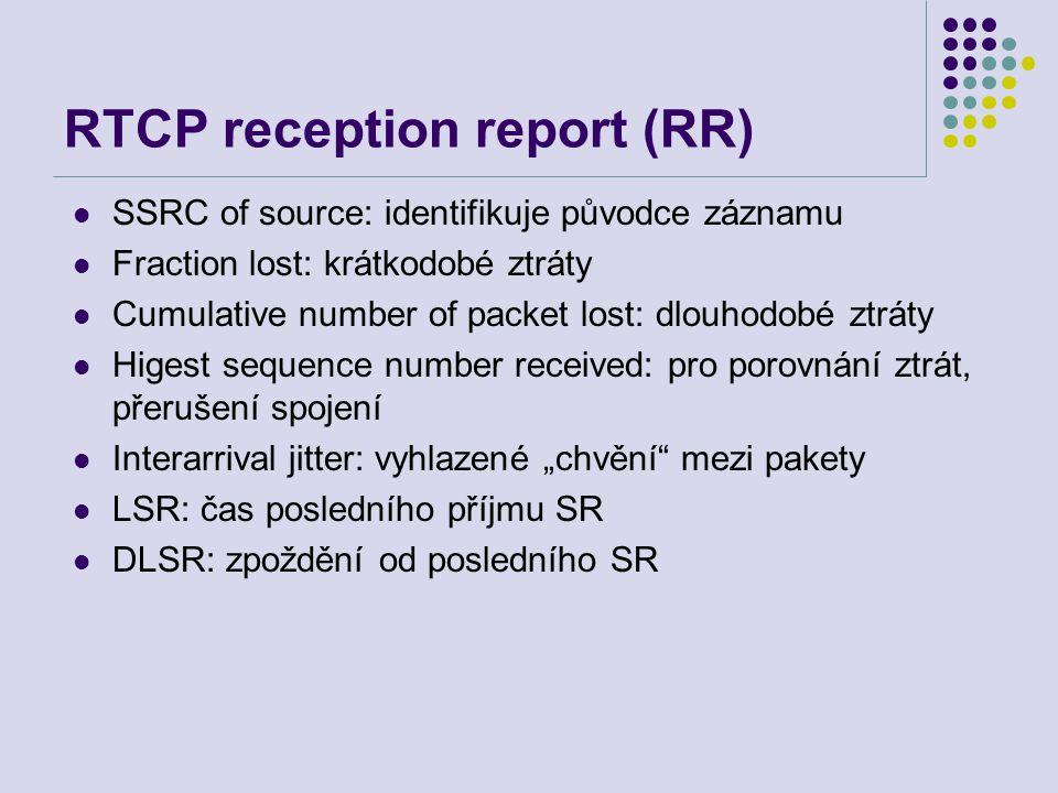 """SSRC of source: identifikuje původce záznamu Fraction lost: krátkodobé ztráty Cumulative number of packet lost: dlouhodobé ztráty Higest sequence number received: pro porovnání ztrát, přerušení spojení Interarrival jitter: vyhlazené """"chvění mezi pakety LSR: čas posledního příjmu SR DLSR: zpoždění od posledního SR"""