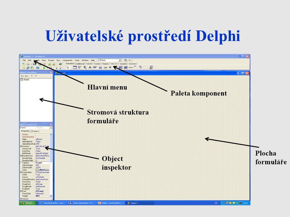 Prostředí Delphi - vysvětlení Základní plochou, na které probíhá návrh vzhledu programu, je formulář.