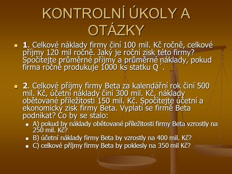 KONTROLNÍ OTÁZKY A ÚKOLY 3.