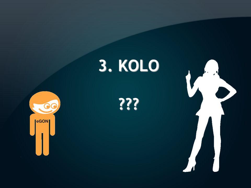 3. KOLO ???