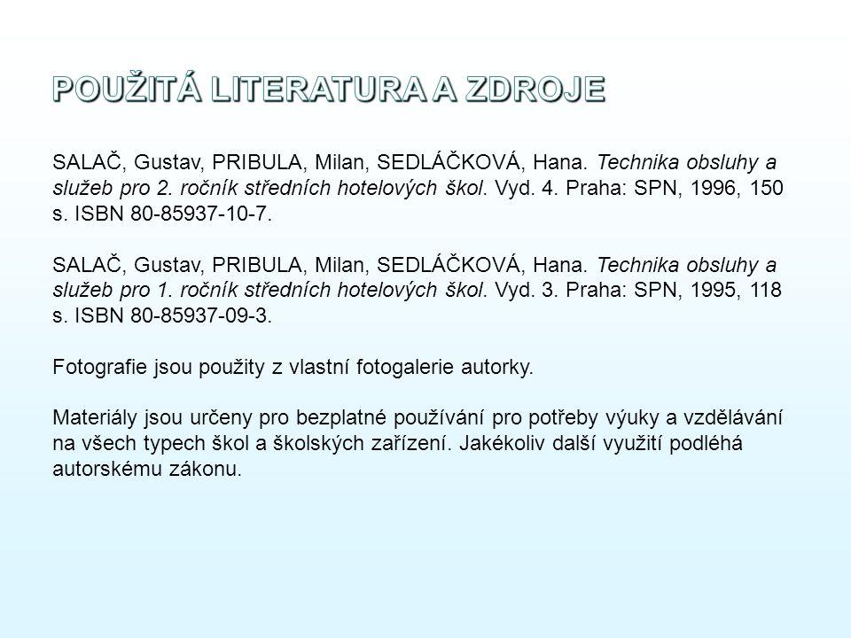 SALAČ, Gustav, PRIBULA, Milan, SEDLÁČKOVÁ, Hana. Technika obsluhy a služeb pro 2.