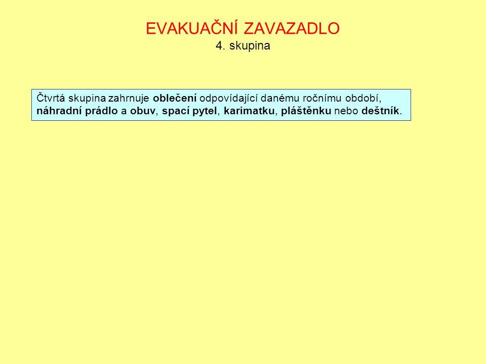 EVAKUAČNÍ ZAVAZADLO 5.