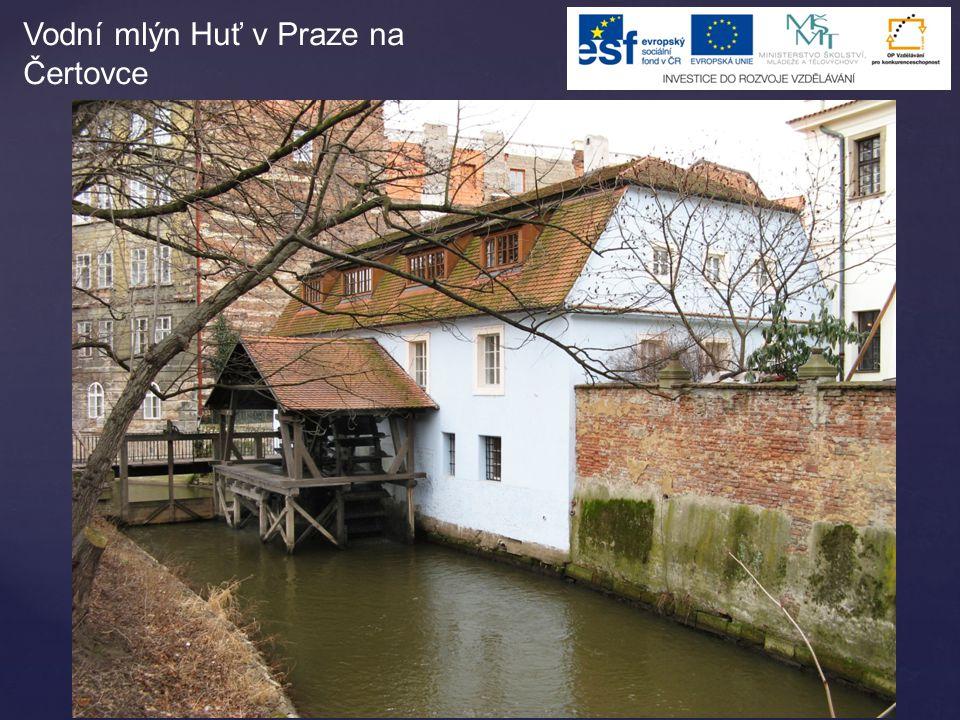 Vodní mlýn Huť v Praze na Čertovce