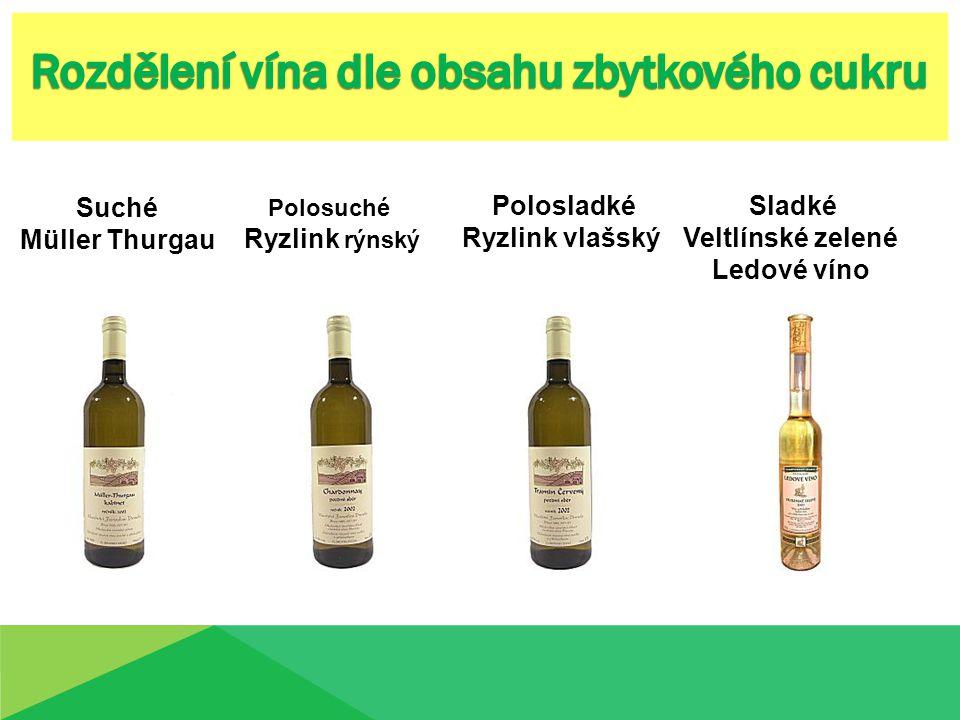 Suché Müller Thurgau Polosuché Ryzlink rýnský Sladké Veltlínské zelené Ledové víno Polosladké Ryzlink vlašský