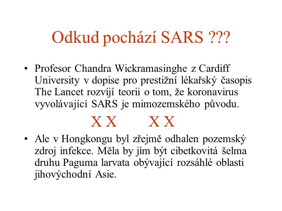 Odkud pochází SARS ??? Profesor Chandra Wickramasinghe z Cardiff University v dopise pro prestižní lékařský časopis The Lancet rozvíjí teorii o tom, ž