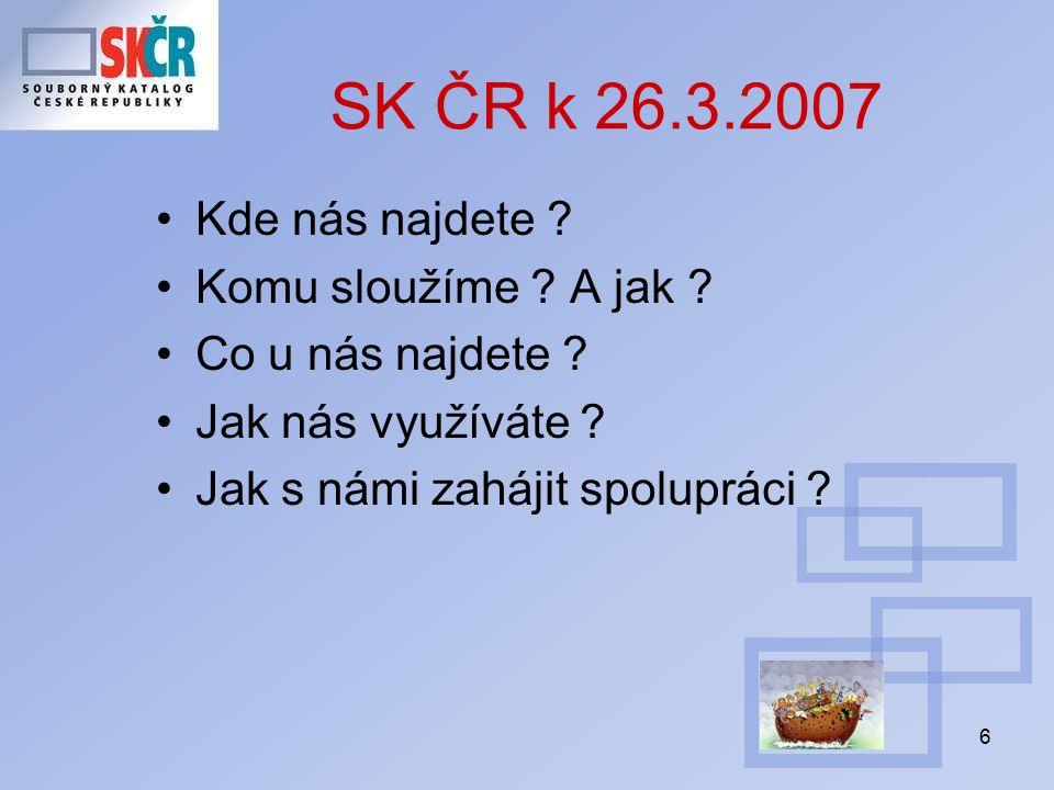 27 Co poskytuje SK ČR knihovníkům ve službách.