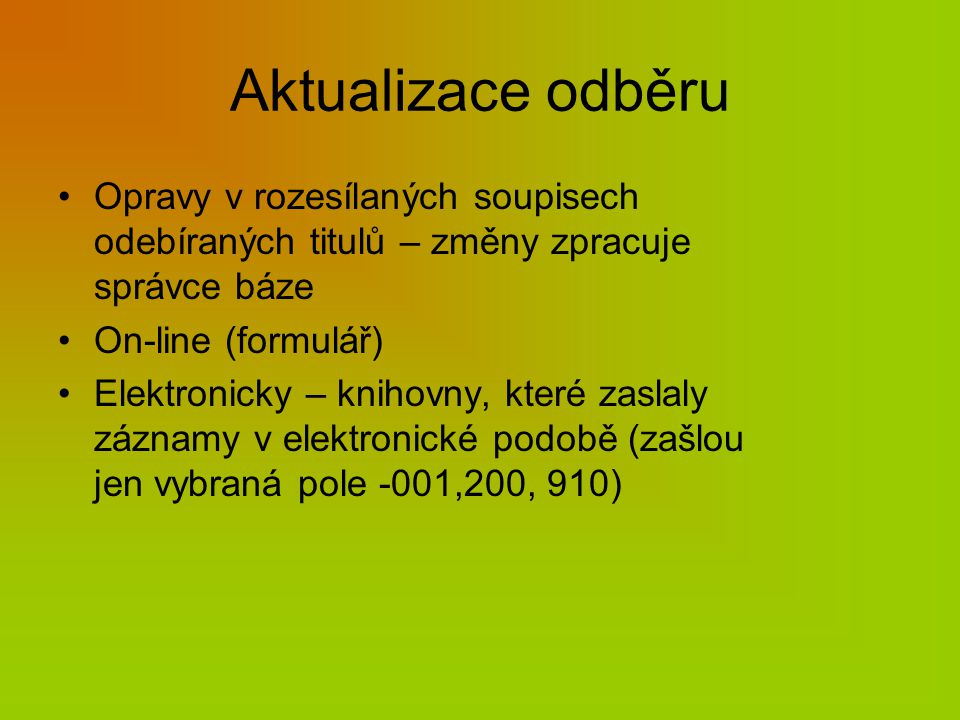 Zápis roků odběru Stálý odběr 1946- (akt.