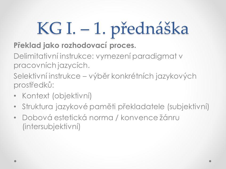 KG I. – 1. přednáška Překlad jako rozhodovací proces.