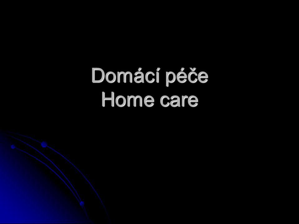 Domácí péče Home care