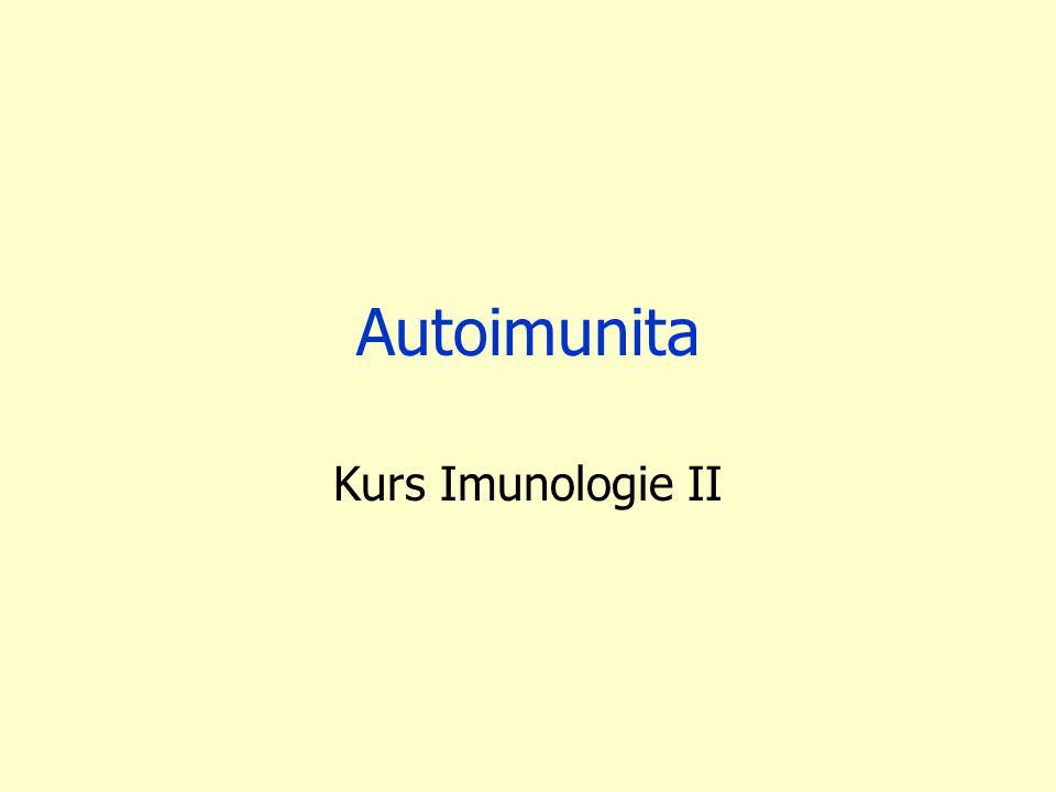 Autoimunita Kurs Imunologie II