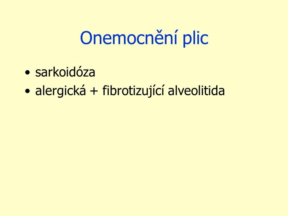 Onemocnění plic sarkoidóza alergická + fibrotizující alveolitida