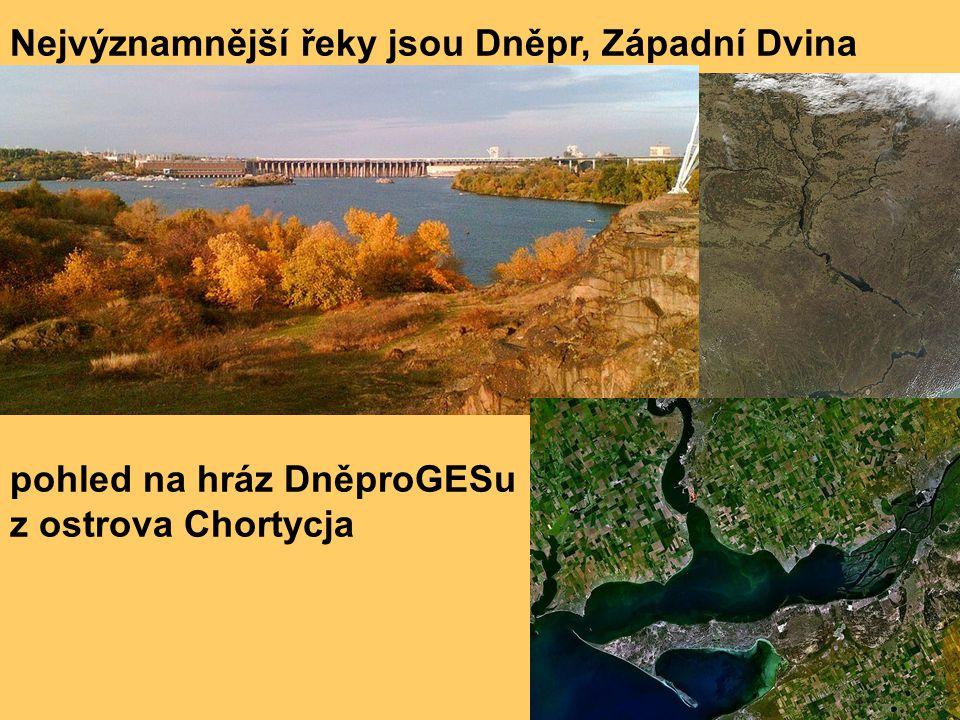 Nejvýznamnější řeky jsou Dněpr, Západní Dvina pohled na hráz DněproGESu z ostrova Chortycja