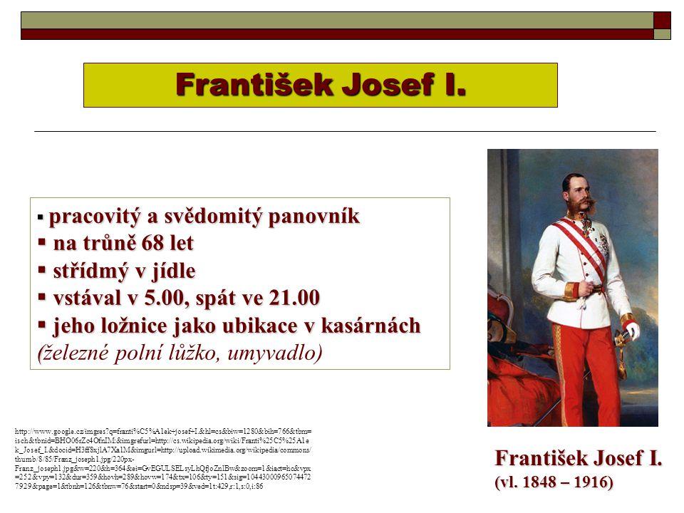 František Josef I. (vl. 1848 – 1916) František Josef I.