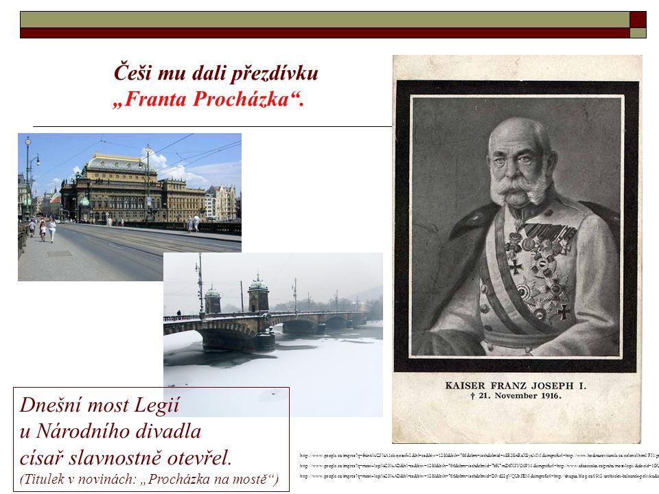 """Češi mu dali přezdívku """"Franta Procházka ."""