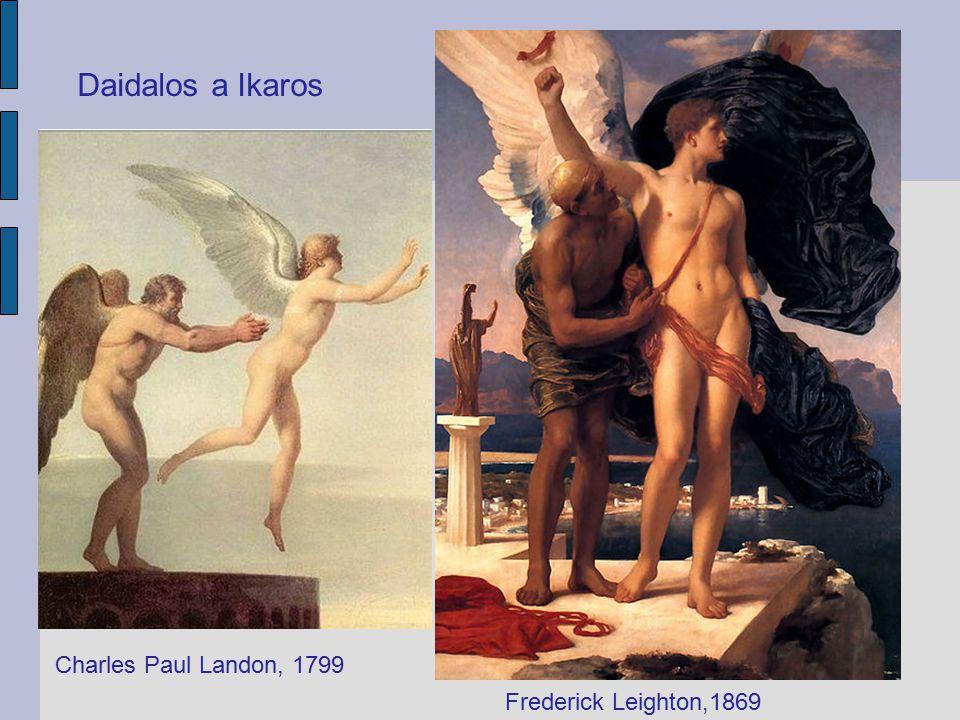 Daidalos a Ikaros Frederick Leighton,1869 Charles Paul Landon, 1799