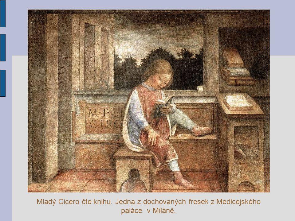 Mladý Cicero čte knihu. Jedna z dochovaných fresek z Medicejského paláce v Miláně.