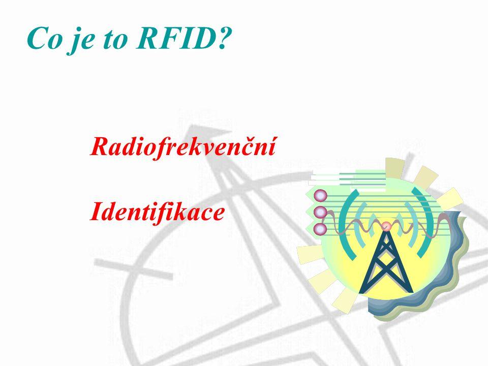 Co je to RFID Radiofrekvenční Identifikace