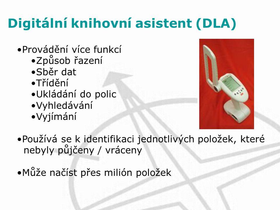 Digitální knihovní asistent (DLA) Provádění více funkcí Způsob řazení Sběr dat Třídění Ukládání do polic Vyhledávání Vyjímání Používá se k identifikaci jednotlivých položek, které nebyly půjčeny / vráceny Může načíst přes milión položek