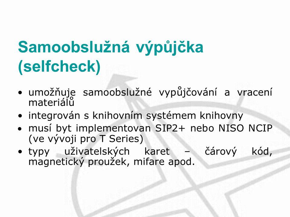 Samoobslužná výpůjčka (selfcheck) umožňuje samoobslužné vypůjčování a vracení materiálů integrován s knihovním systémem knihovny musí byt implementovan SIP2+ nebo NISO NCIP (ve vývoji pro T Series) typy uživatelských karet – čárový kód, magnetický proužek, mifare apod.