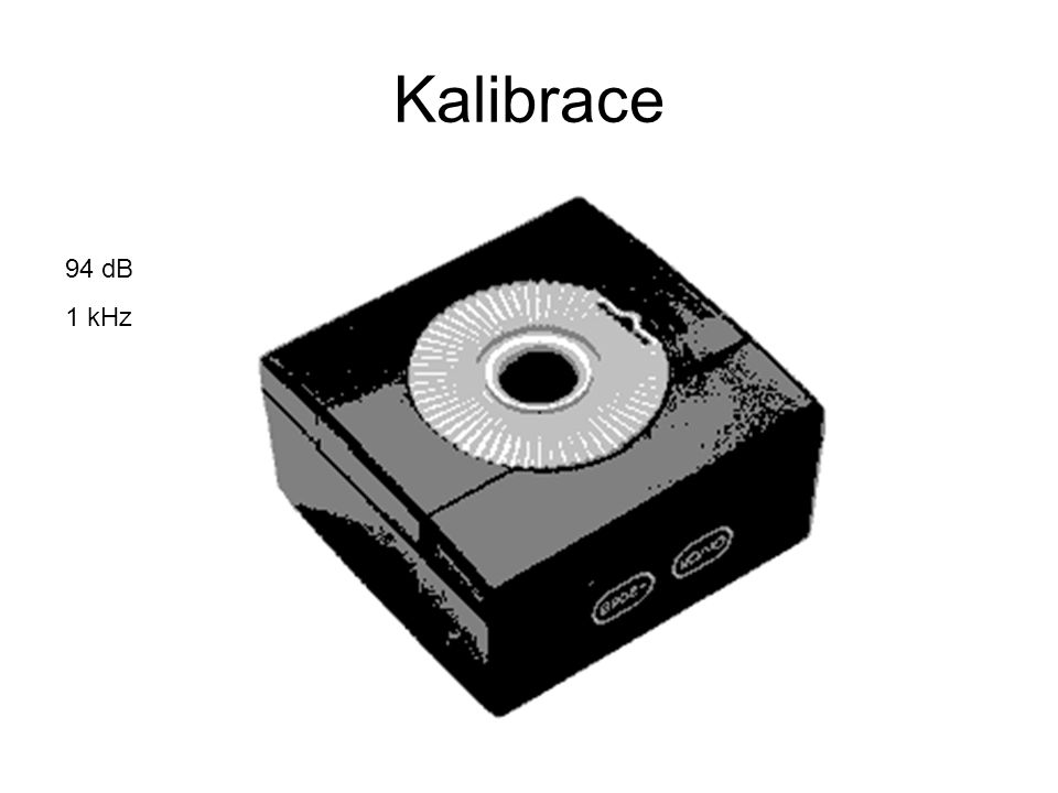 Kalibrace 94 dB 1 kHz