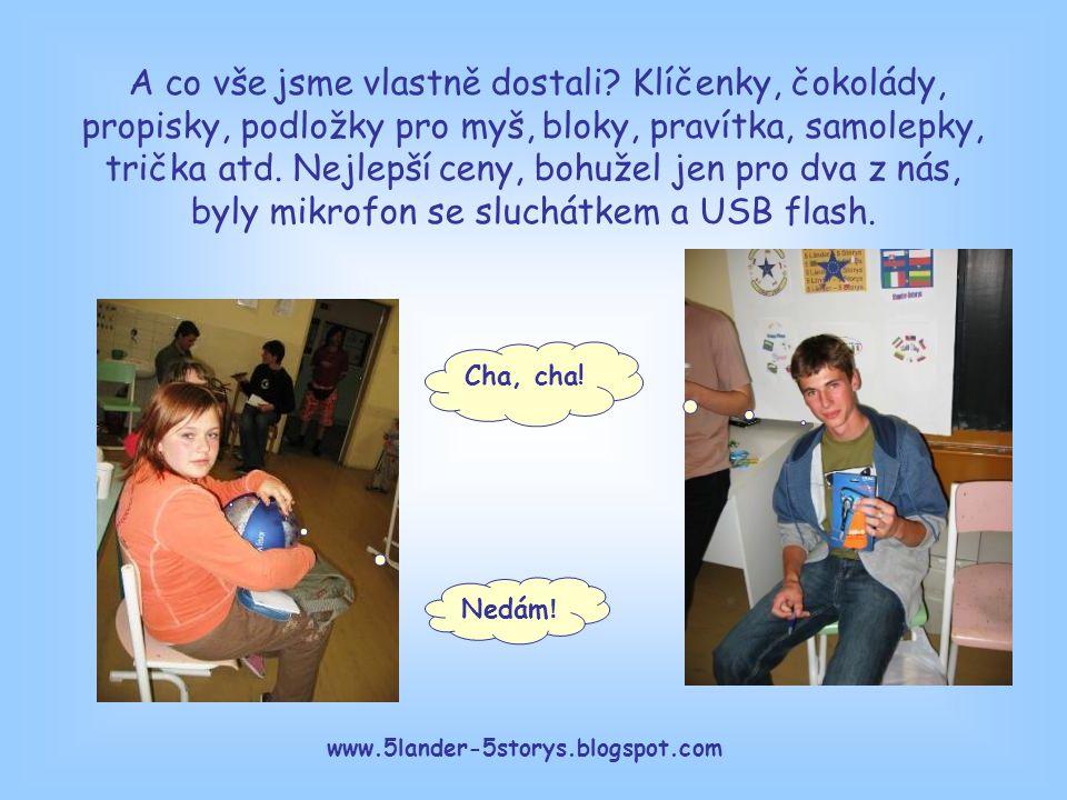 www.5lander-5storys.blogspot.com A co vše jsme vlastně dostali.