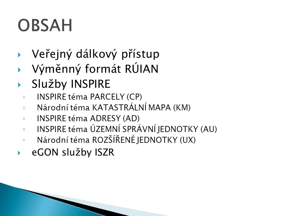 Veřejný dálkový přístup http://vdp.cuzk.cz