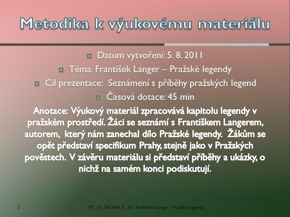 VY_32_INOVACE_18 - František Langer - Pražské legendy 2
