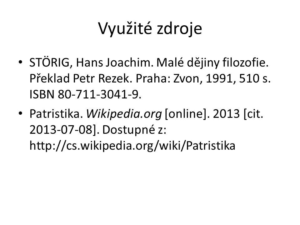 Zdroje obrázků http://revue.theofil.cz/revue- clanek.php?clanek=1544 http://revue.theofil.cz/revue- clanek.php?clanek=1544 http://cs.wikipedia.org/wiki/Svat%C3%BD_Au gustin http://cs.wikipedia.org/wiki/Svat%C3%BD_Au gustin