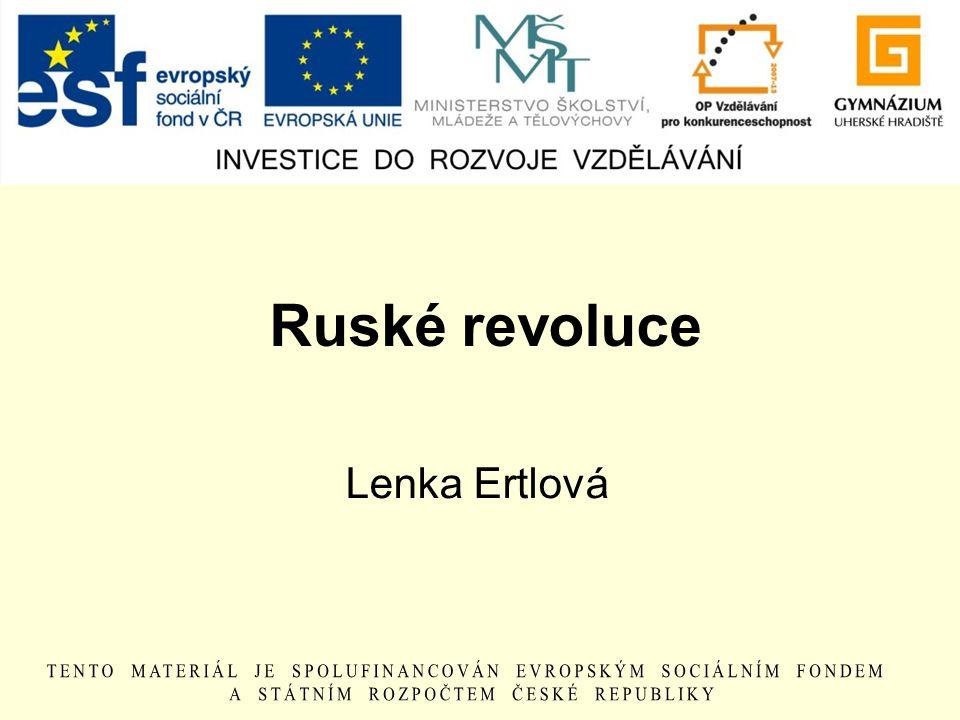 Ruské revoluce Lenka Ertlová