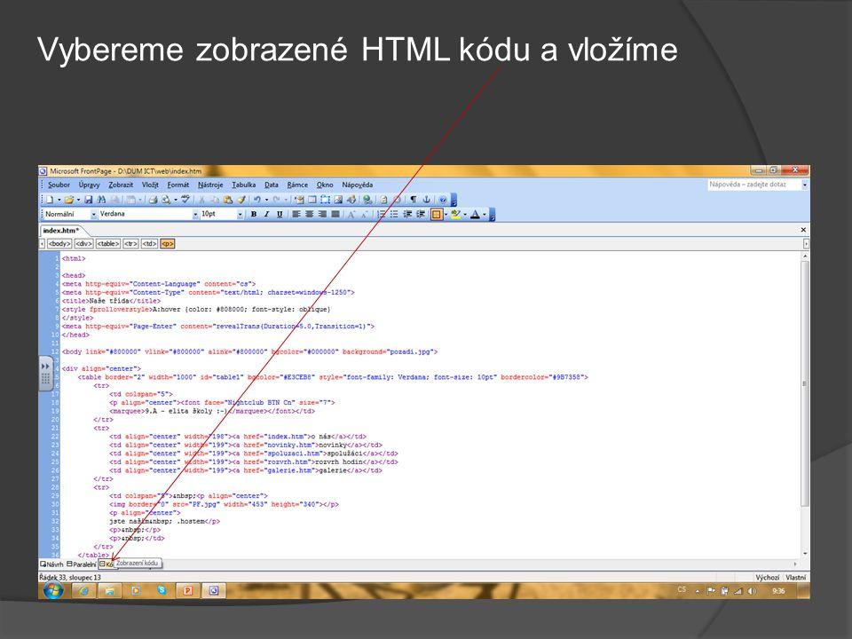 Vybereme zobrazené HTML kódu a vložíme
