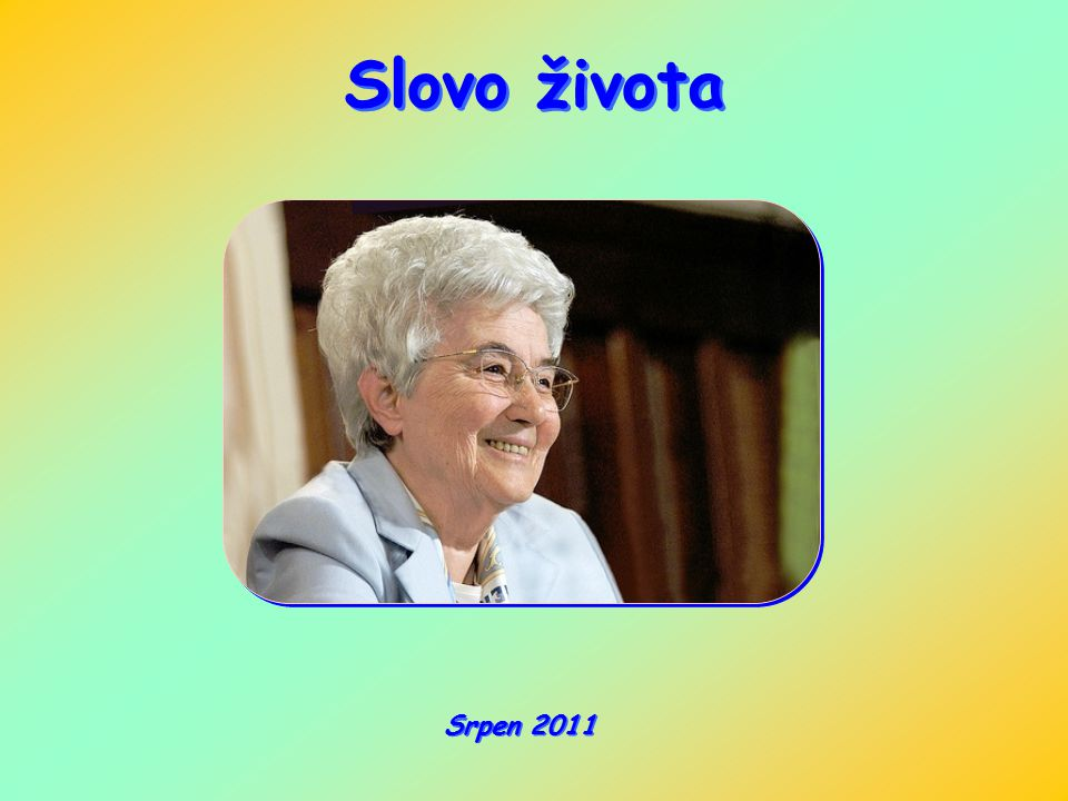 Slovo života Srpen 2011